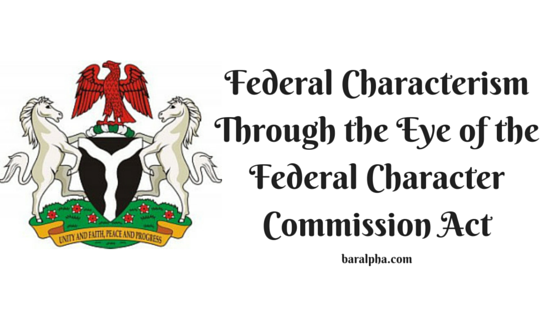 Federal Characterism Through the Eye of the Federal Character Commission Act